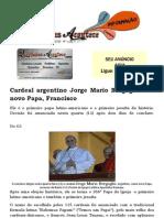 Cardeal argentino Jorge Mario Bergoglio é o novo Papa, Francisco
