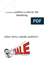 EXPOSICIÓN - MARKETING - ENTORNO POLÍTICO Y CULTURAL