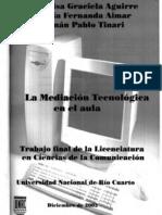2002-LA MEDIACION TECNOLOGICA EN EL AULA