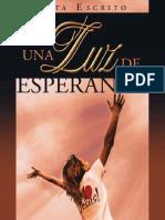 Libro Una Luz de Esperanza.robert Costa