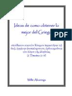 Ideas Para Obtener Lo Mejor Del Griego - Willie Alvarenga