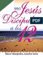 COMO JESUS DISCIPULO A LOS DOCE