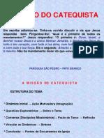 Missão do Catequista 22 de agosto de 2010