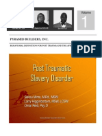 Post Tramatic Slave Syndrome