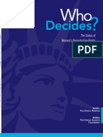 Who Decides - The Status of Women's Reproductive Health in the US - 2013