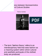 Fashion Theory Between Sociosemiotics and Cultural Studies