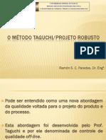 O Método Taguchi Robusto