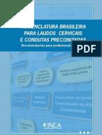 Condutas Preconizadas Para Resultado de Preventivo Do CA de