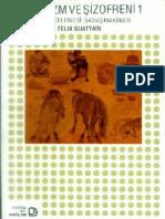 Gilles Deleuze, Felix Guattari - Kapitalizm ve Şizofreni