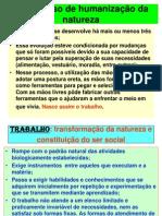 O Processo de Humaniza__o Da Natureza