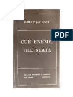 Albert J Nock - Our Enemy, The State