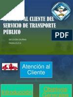 ATENCIÓN AL CLIENTE DEL SERVICIO DE TRANSPORTE PÚBLICO