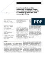 Breast Tomosynthesis and Digital Mammography- A Comparison of Breast Cancer Visibility and BIRADS Classification in a Population of Cancers With Subtle Mammographic Findings