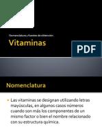 Vitaminas nomenclatura y fuentes de obtención