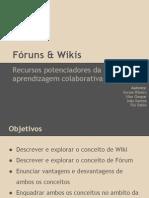 Fóruns e Wikis recursos que potenciam as aprendizagens colaborativas