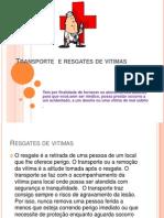 Transporte  e resgates de vitimas.pptx