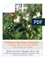 If Flowers Can Grow in Alaska
