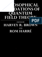 Brown, Harvey R. & Rom Harre (Eds) - Philosophical Foundations of Quantum Field Theory (1988)