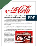 Coca Cola a implinit 119 ani. 8 lucruri pe care sigur nu le stiai despre celebra companie