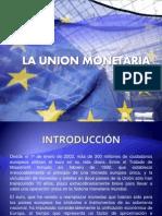 La Union Monetaria
