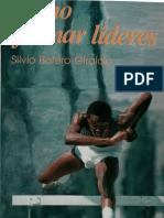 Botero, Silvio - Como Formar Lideres