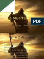 La Muerte!
