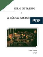Concílio Trento - Rafael Gomes