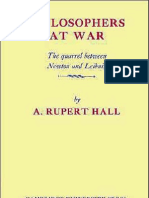 A. Rupert Hall - Philosophers at War the Quarrel Between Newton and Leibniz