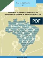 As Tecnologias da Informação e Comunicação (TIC) no Desenvolvimento de Profissionais do SUS