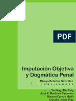 Imputacion Objetiva y Dogmatica Penal - Santiago Mir Puig y Otros[1]