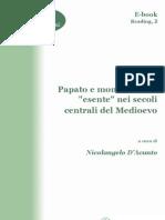 [E-Book - ITA] a.a.v.v. - Papato e Monachesimo Esente Nei Secoli Centrali Del Medioevo