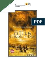Dietrich William - Atila El Azote de Dios
