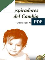 Carlos de la Rosa Vidal - Conspiradores Del Cambio