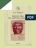 Thompson, Edward Palmer - Agenda Para Una Historia Radical