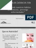 Mejorando Nuestros Habitos Alimenticios, Prevengo Enfermedades