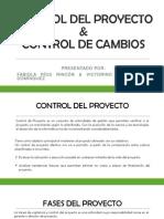 Control Del Proyecto&Control de Cambios