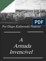 A Armada Invencível - Diego Kalinouski Pedroso