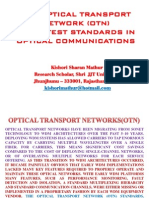 The Optical Transport Networks (OTN)