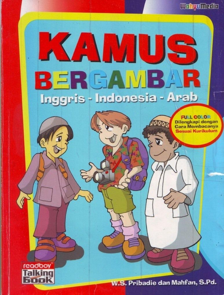 Kamus Bergambar Bahasa Indonesia Bahasa Inggris Bahasa Arab