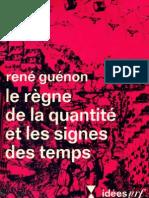 33641608 Rene Guenon Le Regne de La Quantite Et Les Signes Des Temps