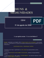 Médiuns & Mediunidades (Interativo)