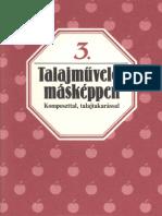 03 - Talajmuveles Maskeppen - Komposzttal, Talajtakarassal