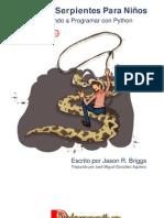 Doma de Serpientes Para Niños Edición Windows(Python)