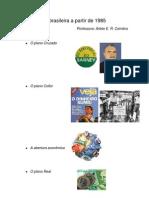 A Economia Brasileira a Partir de 1985
