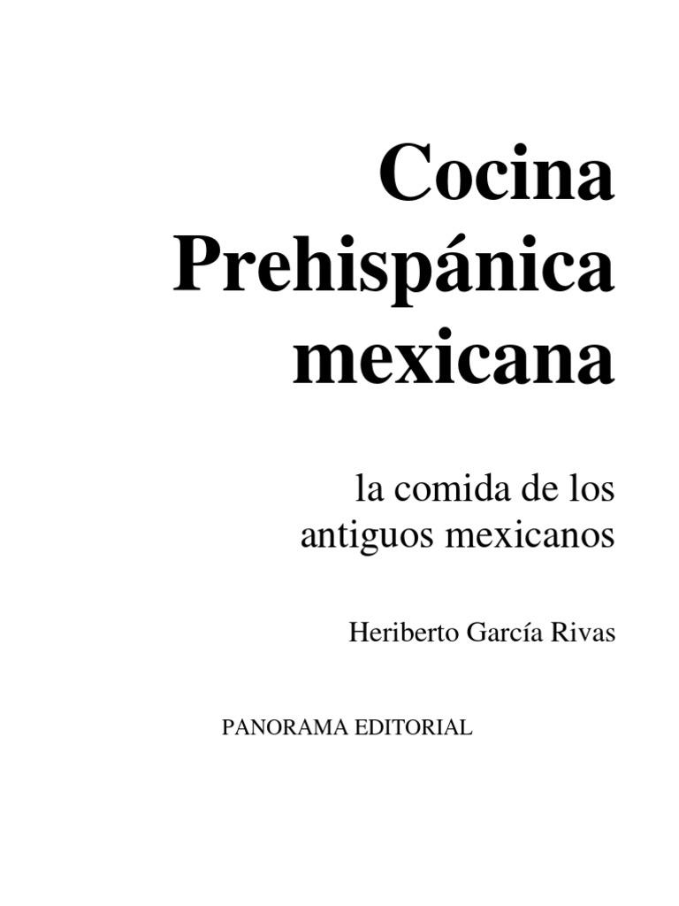 cocina prehispanica mexicana heriberto garcia rivas pdf
