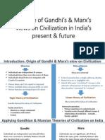 Critique of Gandhi's & marx's views on civilization