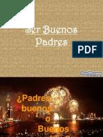 Ser Buenos Padres Diapositivas