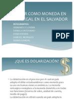 EL DÓLAR COMO MONEDA EN CURSO LEGAL EN (1) (1)
