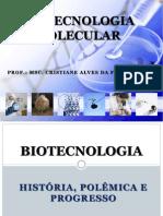 Aula 1 - Visão geral da Biotecnologia