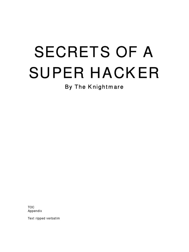 Secrets Of A Super Hacker Security Culture Potency Amplifier For Operation Nets Without Thread Wlan The